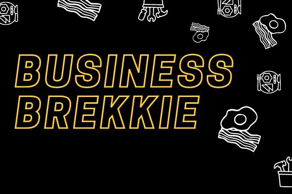 Business Brekkie - Register now